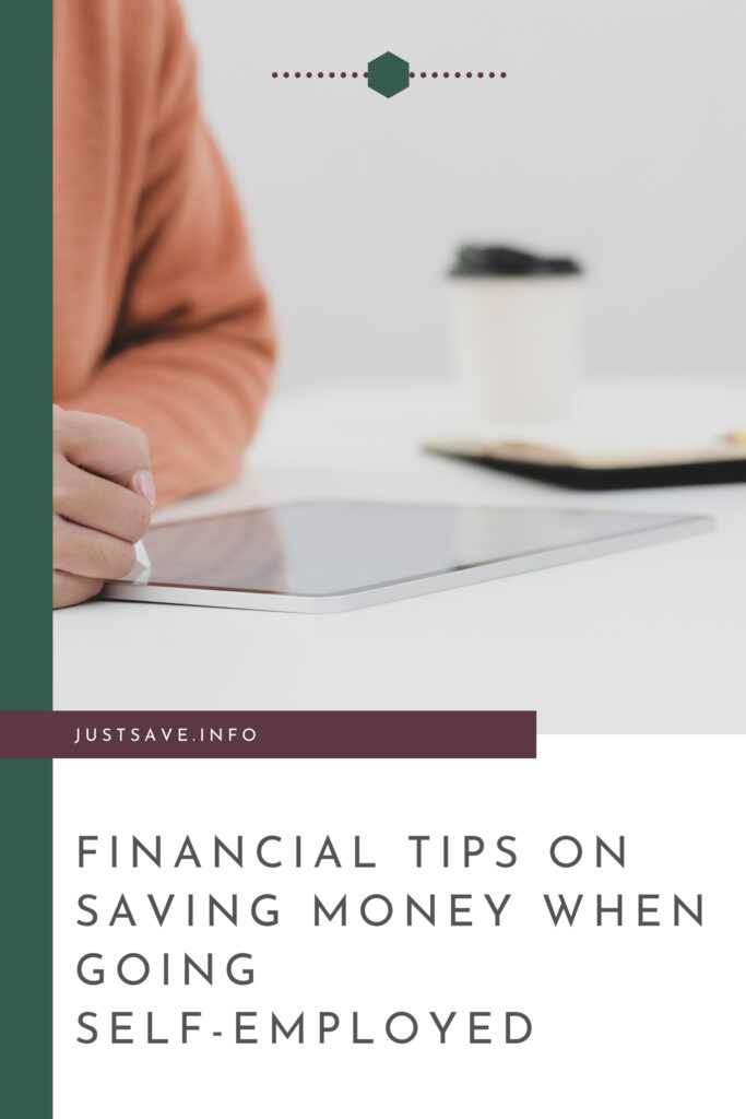 FINANCIAL TIPS WHEN GOING SELF-EMPLOYED