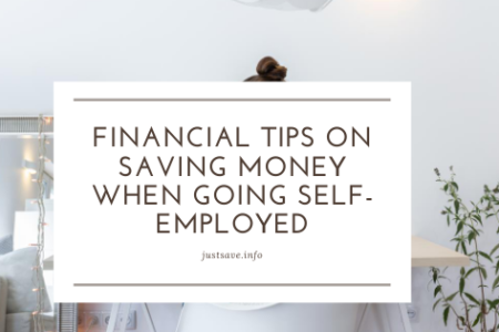 Financial Tips on Saving Money When Going Self-Employed