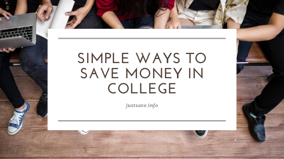 Simple Ways to Save Money in College