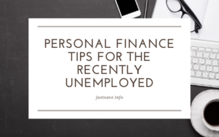 PERSONAL FINANCE TIPS FOR THE RECENTLY UNEMPLOYED