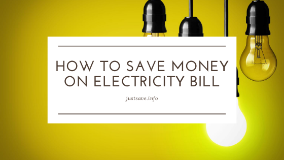How to save money on electricity bill