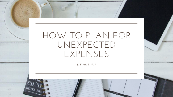 HOW TO PLAN FOR UNEXPECTED EXPENSES
