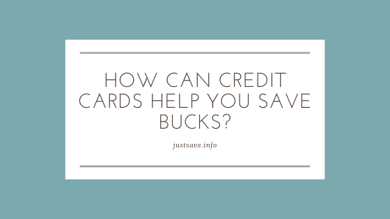 CREDIT CARDS HELP SAVE