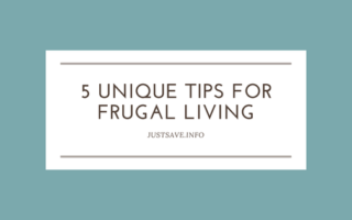 5 Unique Tips for Frugal Living