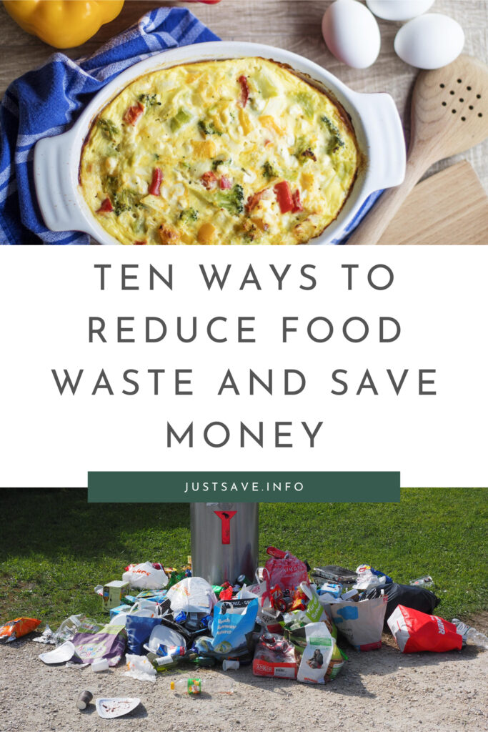 TEN WAYS TO REDUCE FOOD WASTE AND SAVE MONEY