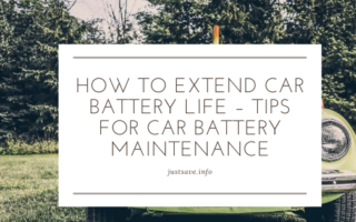 HOW TO EXTEND CAR BATTERY LIFE – TIPS FOR CAR BATTERY MAINTENANCE