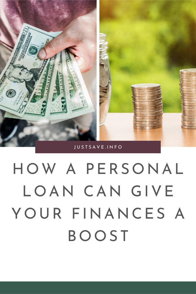 HOW A PERSONAL LOAN CAN GIVE YOUR FINANCES A BOOST