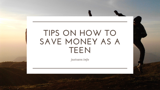 Tips On How To Save Money As A Teen