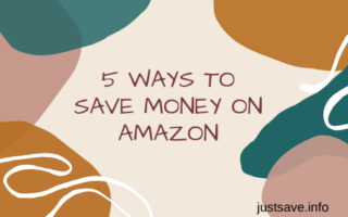 5 WAYS TO SAVE MONEY ON AMAZON