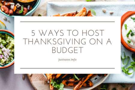 5 Ways to Host Thanksgiving on a Budget