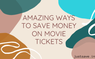 AMAZING WAYS TO SAVE MONEY ON MOVIE TICKETS
