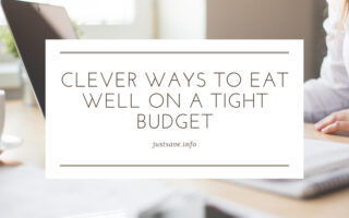Clever Ways to Eat Well on a Tight Budget