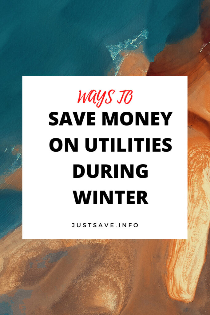 8 FRUGAL WAYS TO SAVE MONEY ON UTILITIES DURING WINTER WHILE STAYING WARM