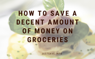 HOW TO SAVE A DECENT AMOUNT OF MONEY ON GROCERIES