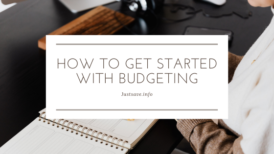 Budgeting Tips – How To Get Started With Budgeting