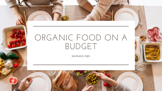 HOW TO EAT ORGANIC FOOD ON A BUDGET